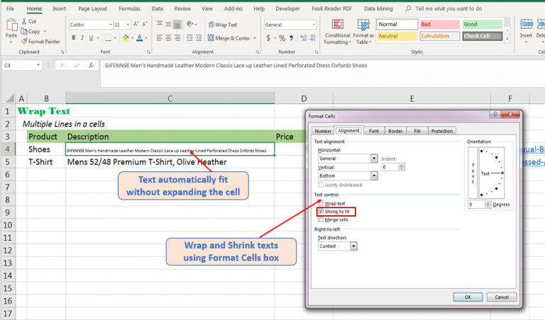 Use Format Cells option to shrink and wrap text
